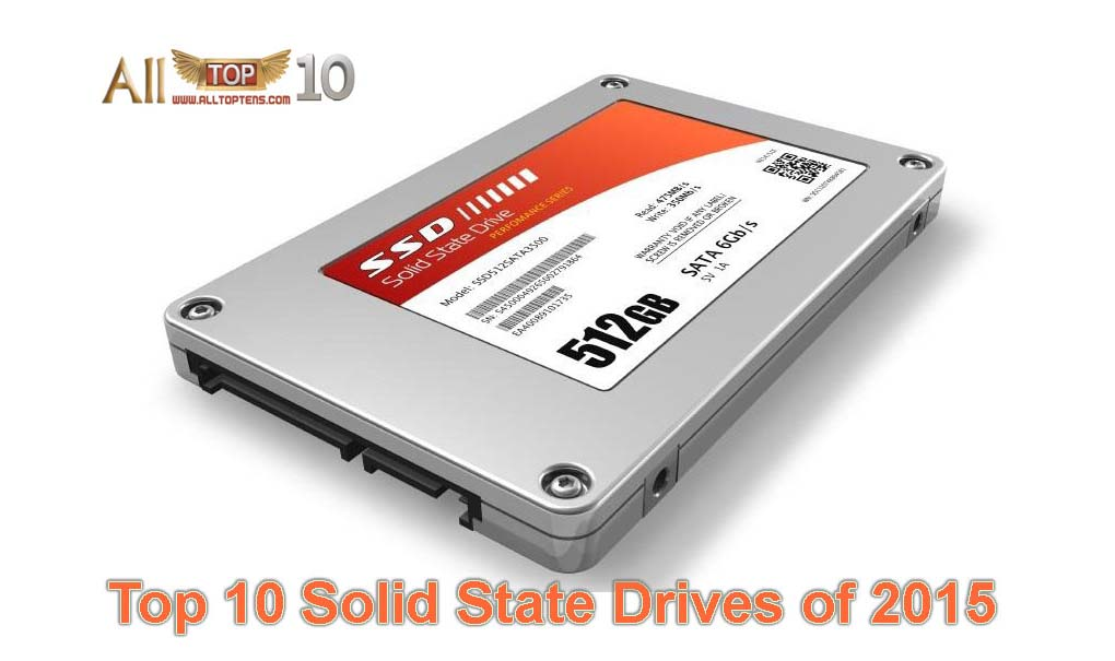 Photo of Top 10 Solid State Drives (SSDs) of 2015